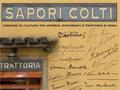 Sapori Colti - Da oggi al Vittoriano Passaggi di cultura tra osterie, ristoranti e trattorie di Roma