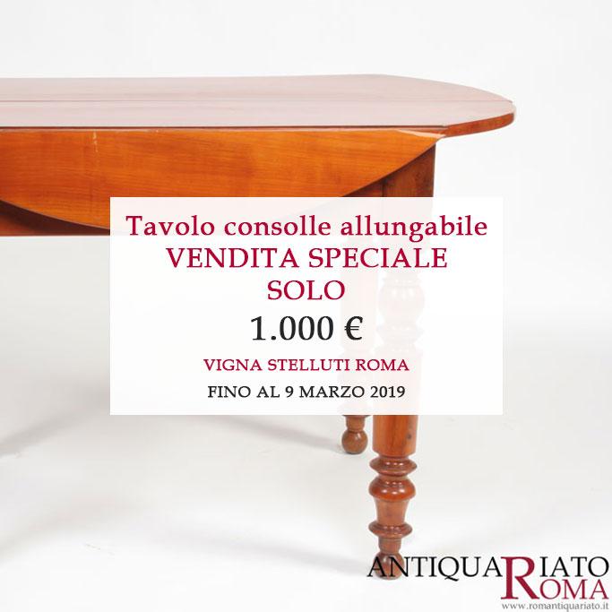 Tavolo Antico Allungabile Roma.Antiquariato Ogni Giorno Una Nuova Imperdibile Occasione